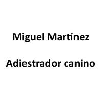 Miguel Martínez - Adiestrador canino