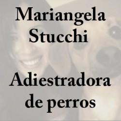 Mariangela Stucchi - Adiestradora de perros